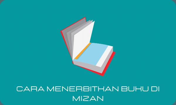 Cara Menerbitkan Buku di Mizan